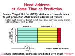 need address at same time as prediction