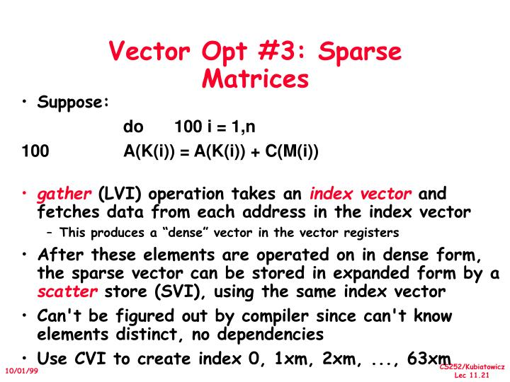 Vector Opt #3: Sparse Matrices