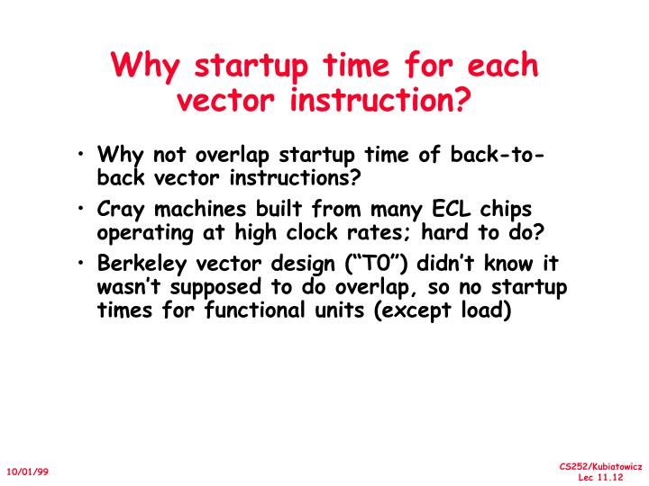 Why startup time for each vector instruction?