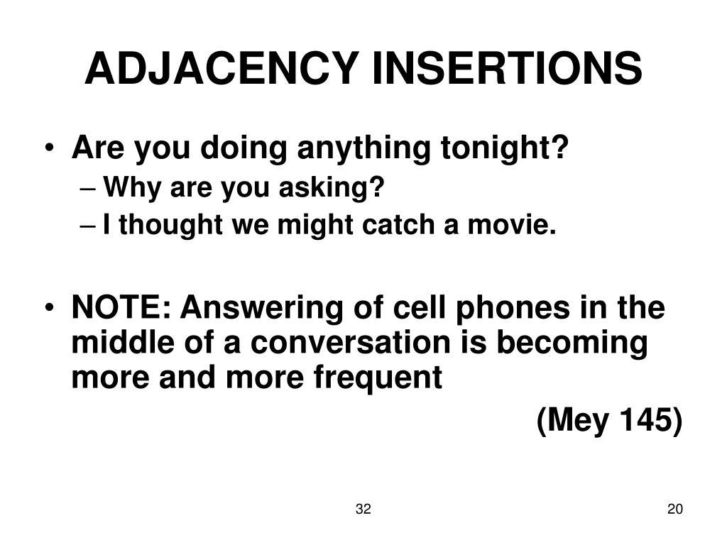 ADJACENCY INSERTIONS