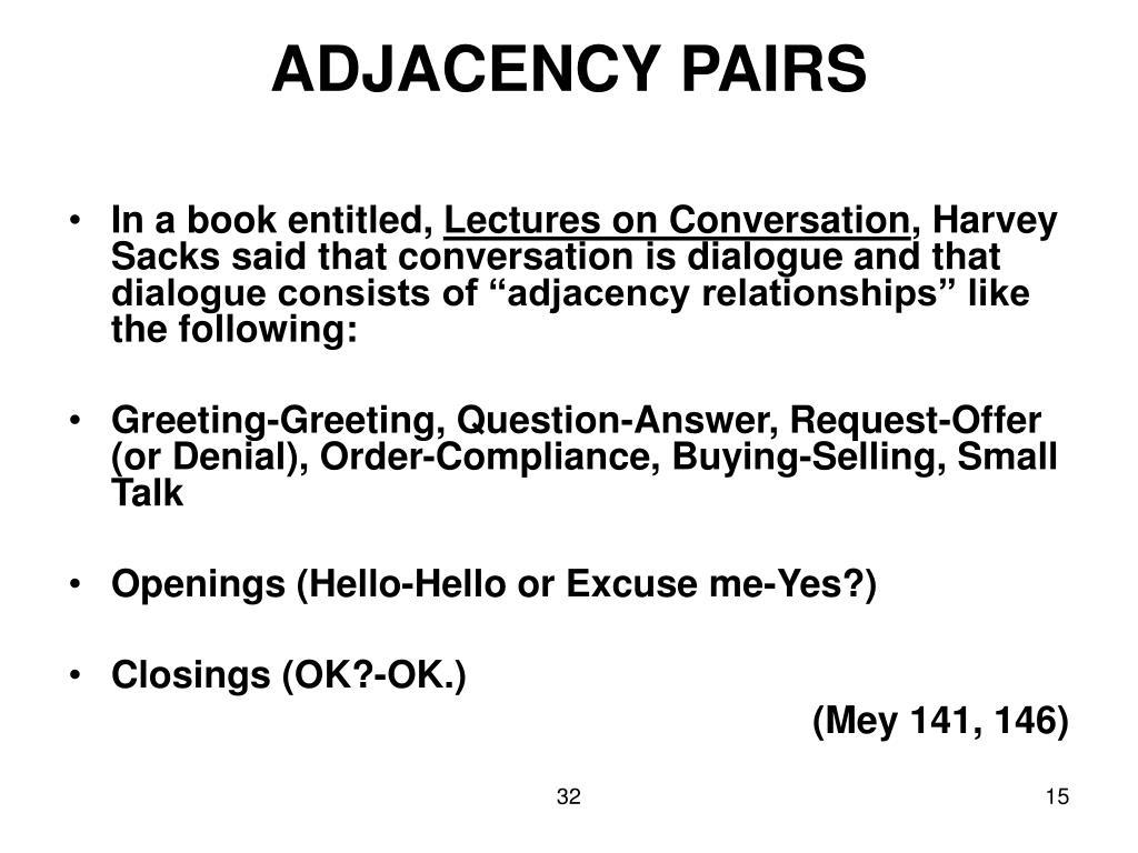ADJACENCY PAIRS