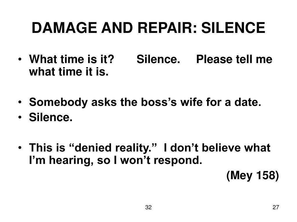 DAMAGE AND REPAIR: SILENCE
