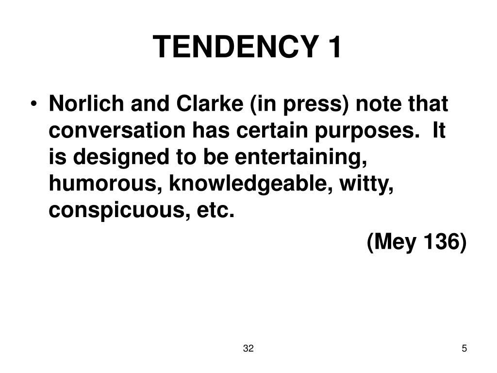 TENDENCY 1