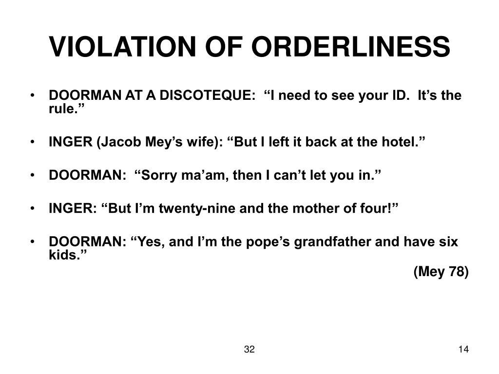 VIOLATION OF ORDERLINESS