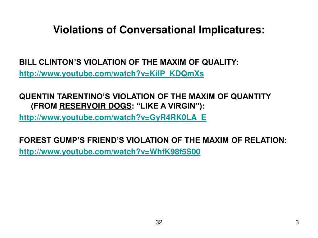 Violations of Conversational Implicatures: