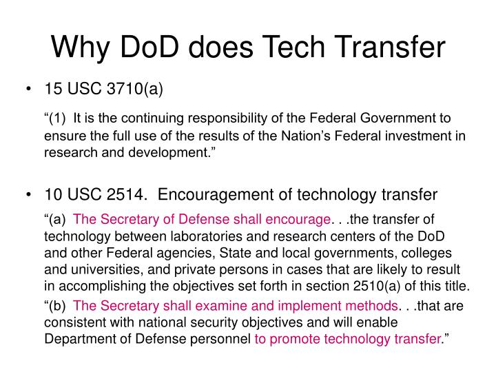Why DoD does Tech Transfer