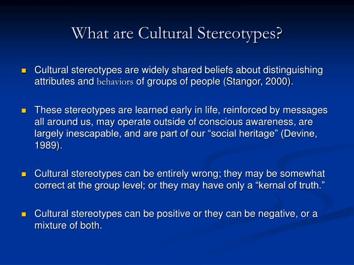 What are cultural stereotypes