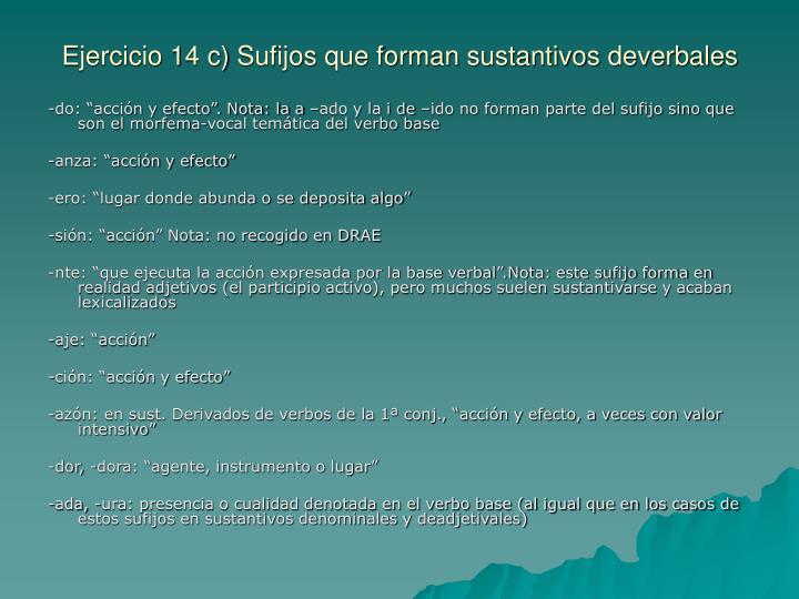 Ejercicio 14 c) Sufijos que forman sustantivos deverbales