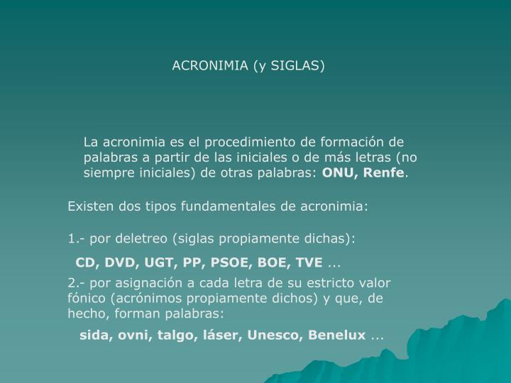 ACRONIMIA (y SIGLAS)