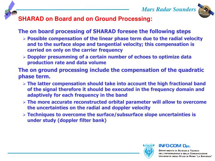 SHARAD on Board and on Ground Processing: