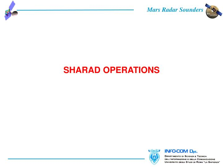 SHARAD OPERATIONS