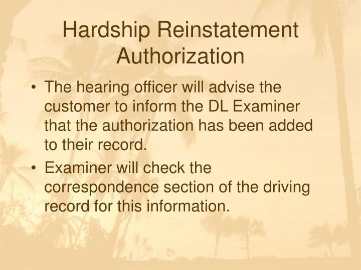 Hardship Reinstatement Authorization