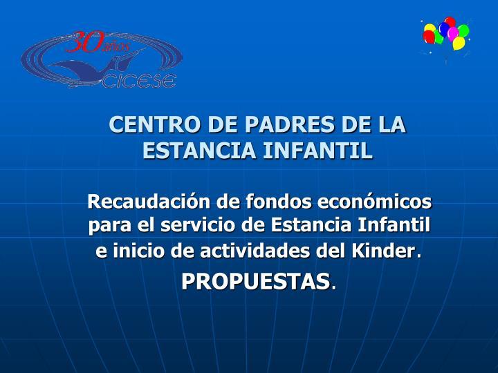 CENTRO DE PADRES DE LA ESTANCIA INFANTIL