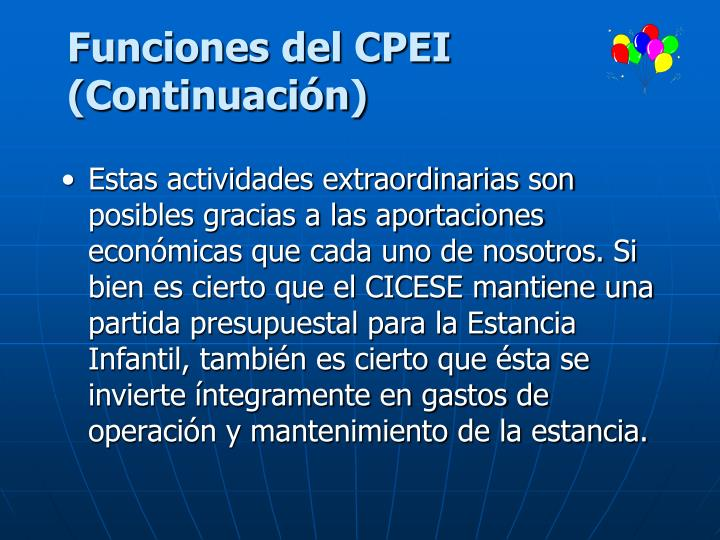 Funciones del CPEI (Continuación)