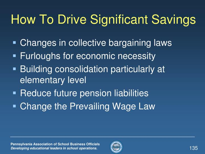 How To Drive Significant Savings