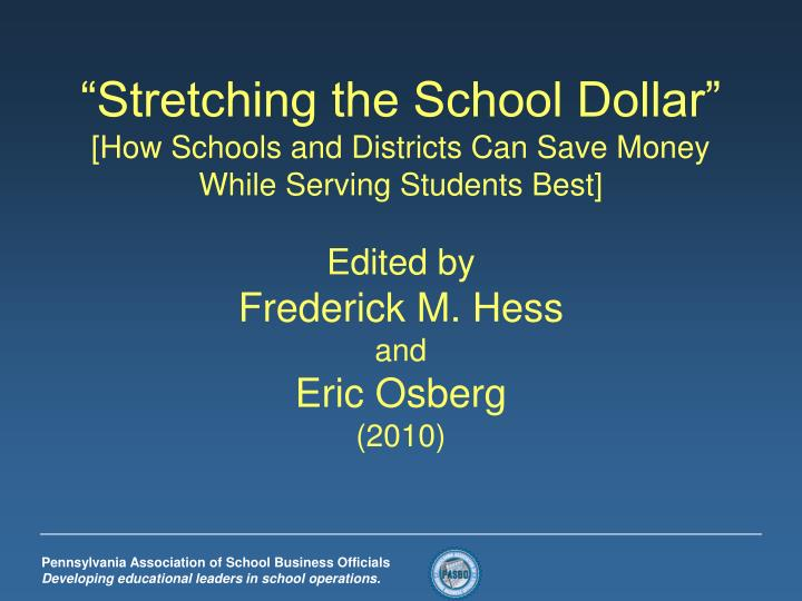 """Stretching the School Dollar"""