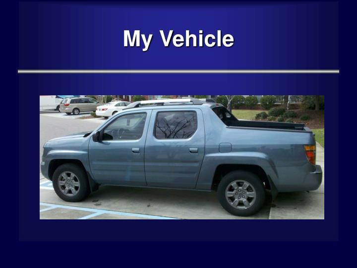 My Vehicle