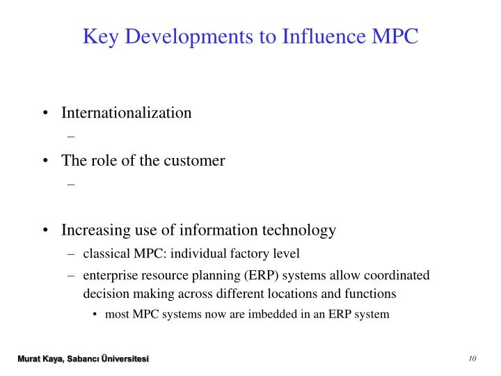 Key Developments to Influence MPC