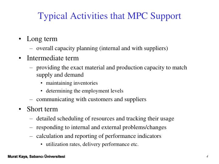 Typical Activities that MPC Support