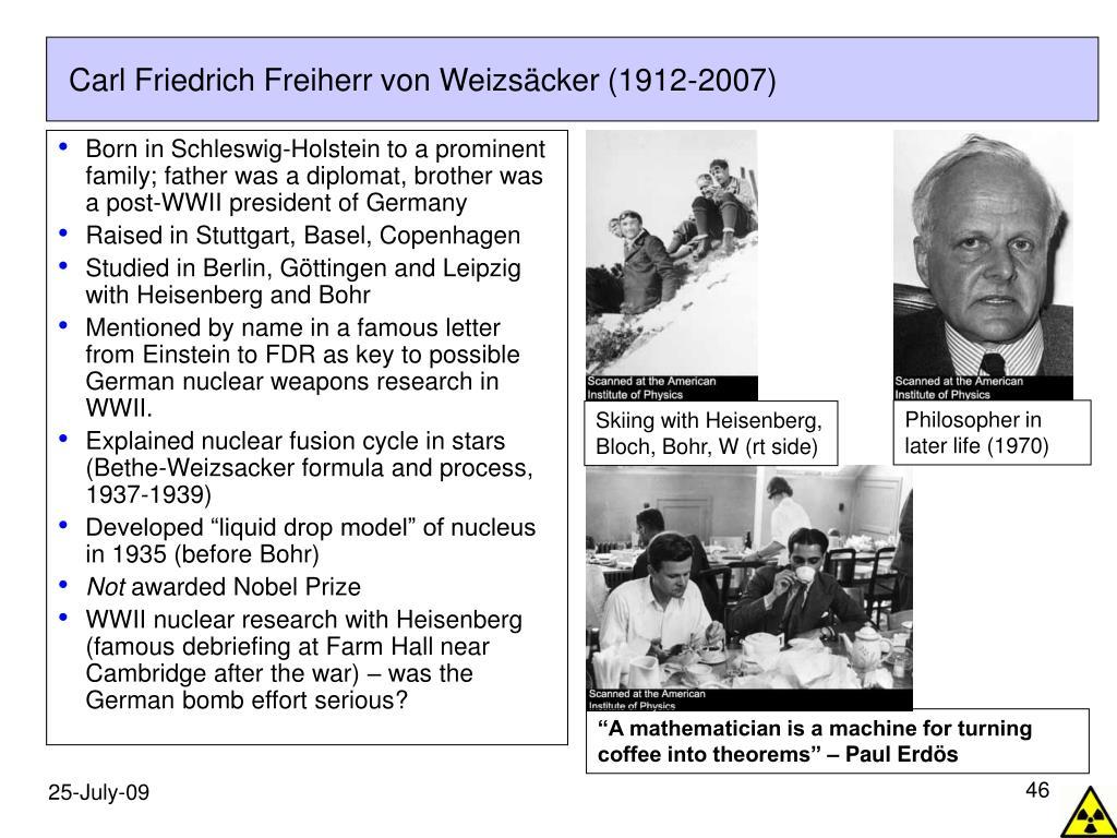 Carl Friedrich Freiherr von Weizsäcker (1912-2007)