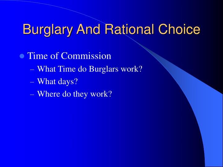 Burglary And Rational Choice