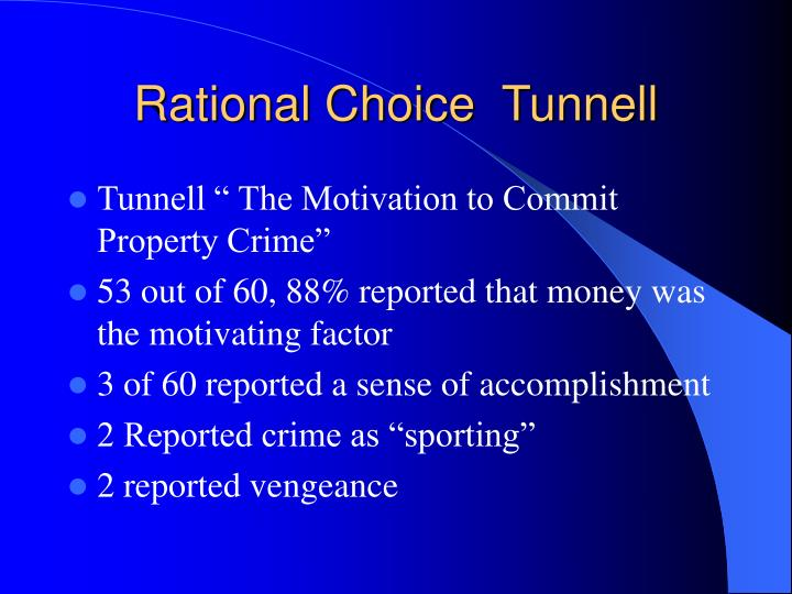 Rational Choice  Tunnell