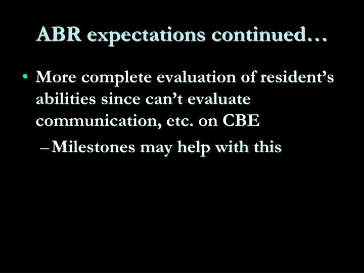 ABR expectations continued…