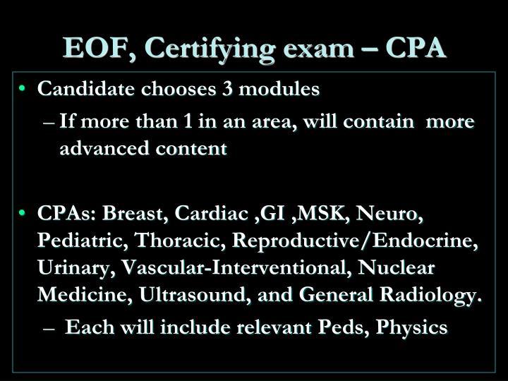 EOF, Certifying exam
