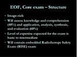 eof core exam structure