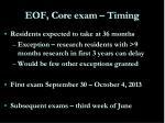 eof core exam timing