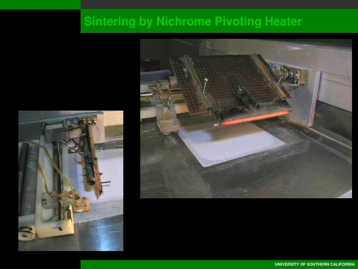 Sintering by Nichrome Pivoting Heater