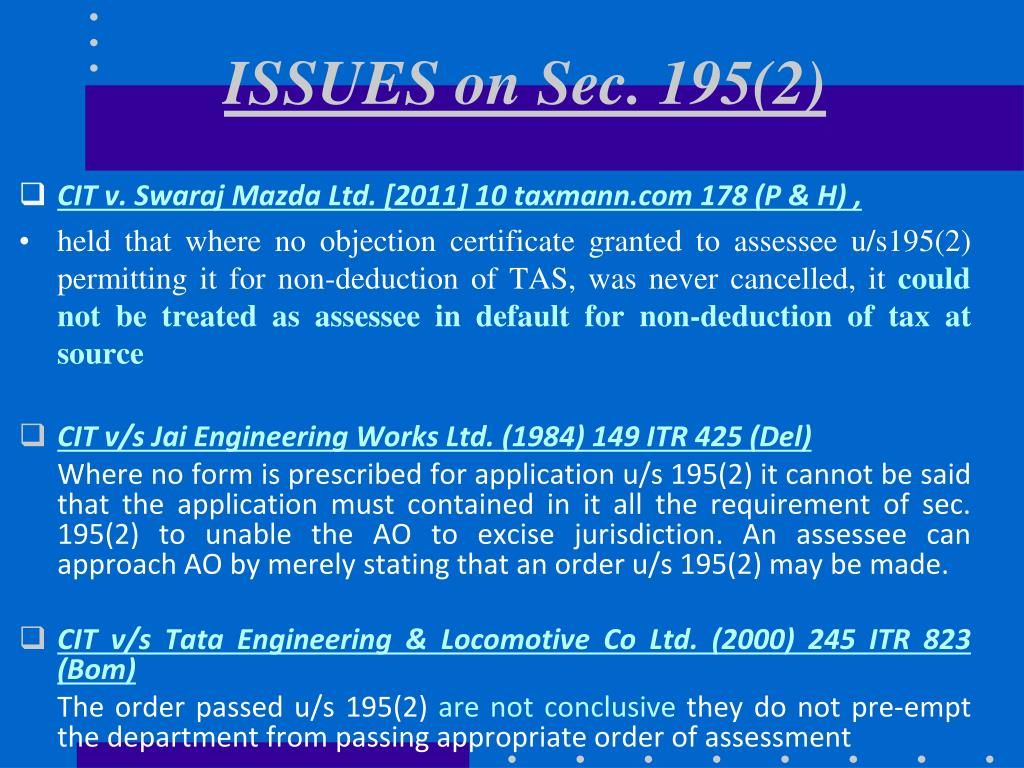 ISSUES on Sec. 195(2)
