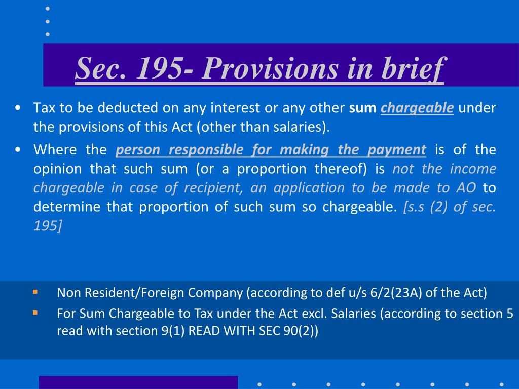 Sec. 195- Provisions in brief