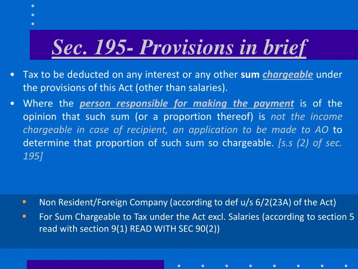 Sec 195 provisions in brief l.jpg