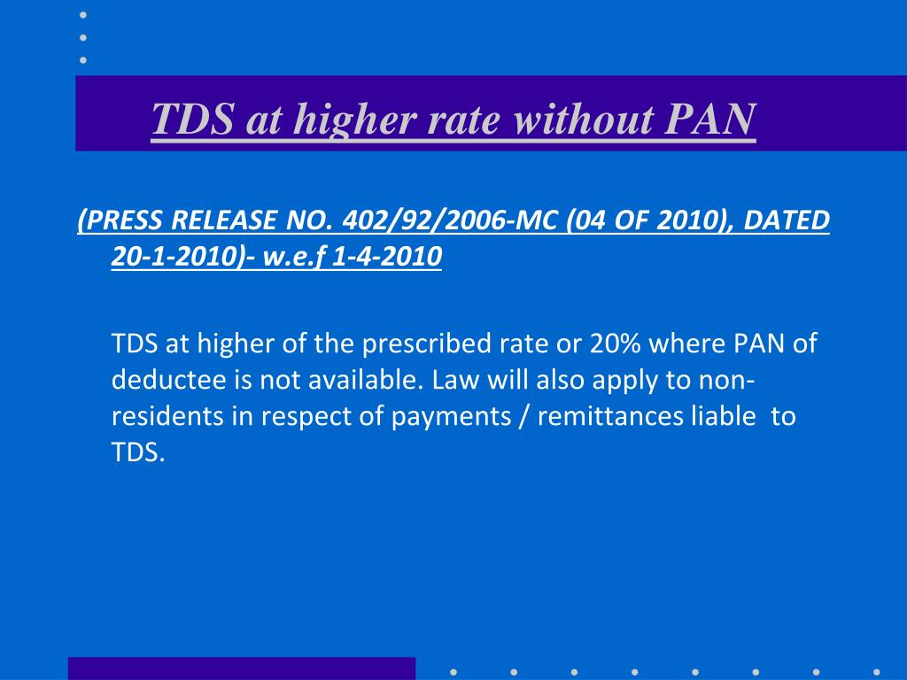 TDS at higher rate without PAN