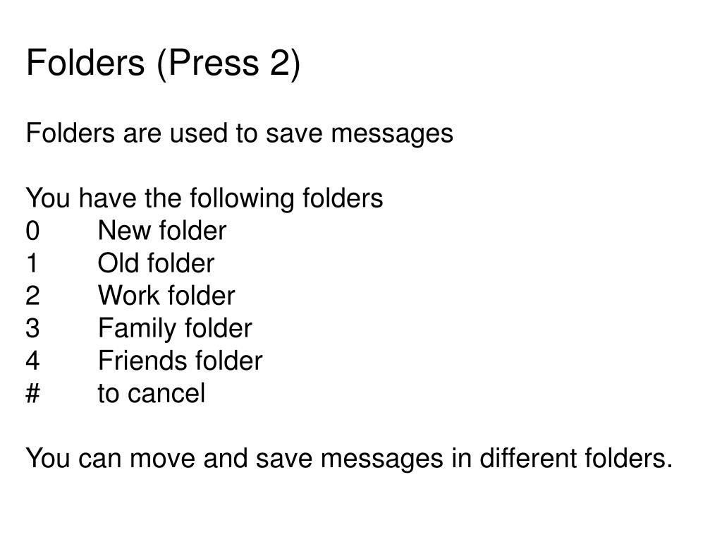 Folders (Press 2)
