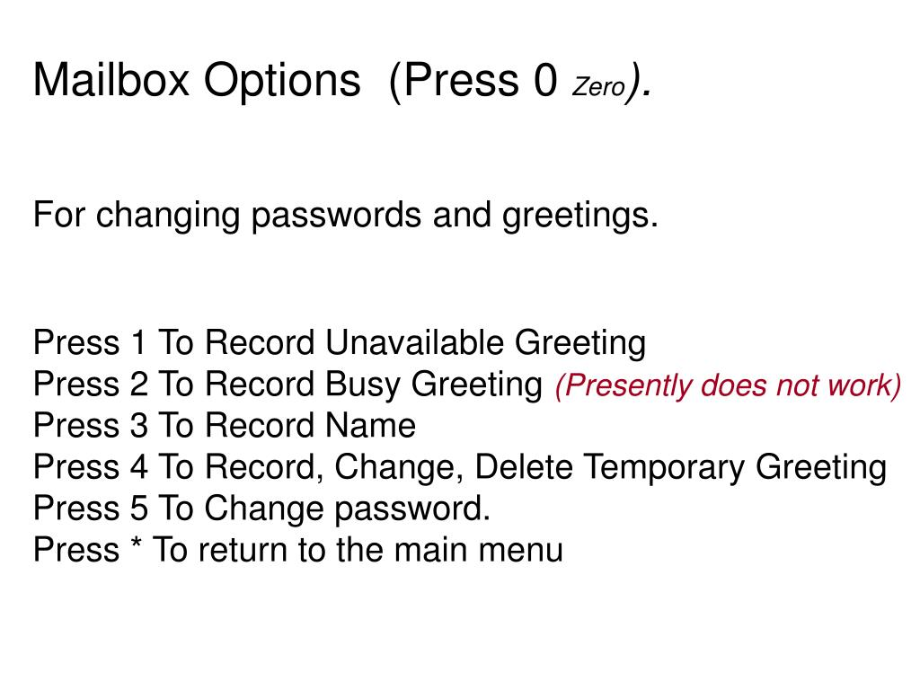 Mailbox Options  (Press 0