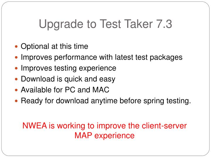 Upgrade to Test Taker 7.3