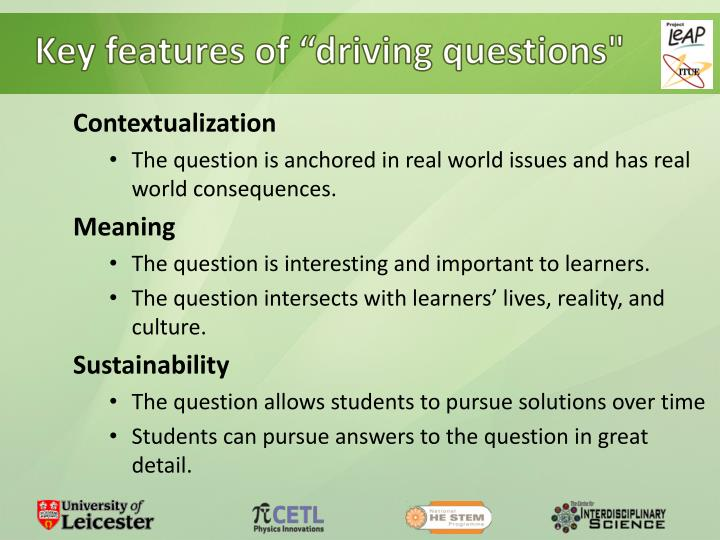 "Key features of ""driving questions"""