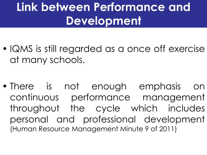 Link between Performance and Development