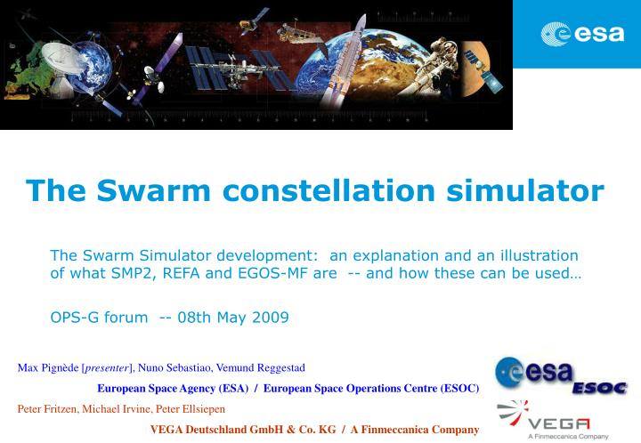 The swarm constellation simulator