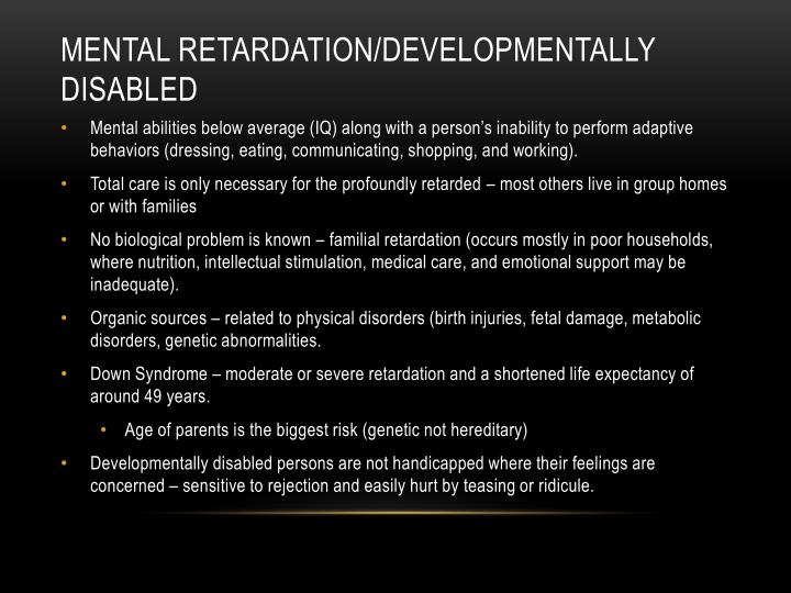 Mental Retardation/Developmentally disabled