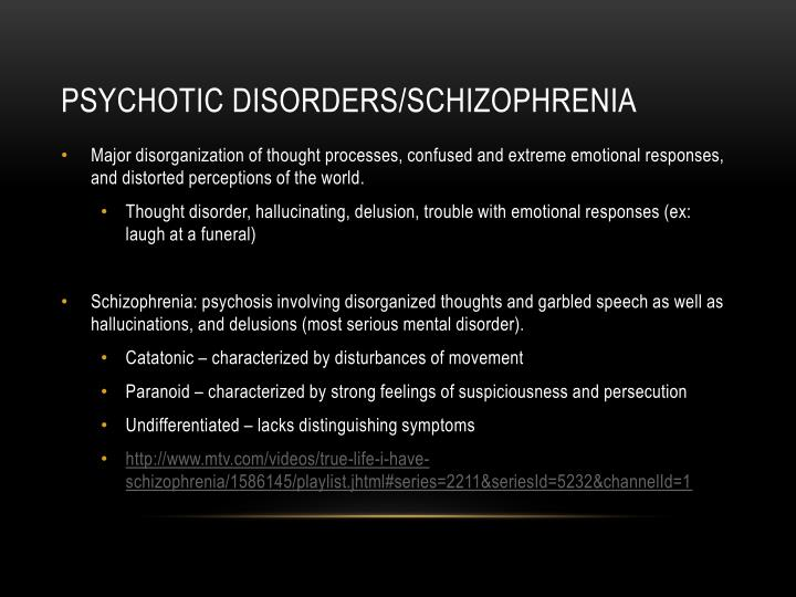 Psychotic disorders/schizophrenia