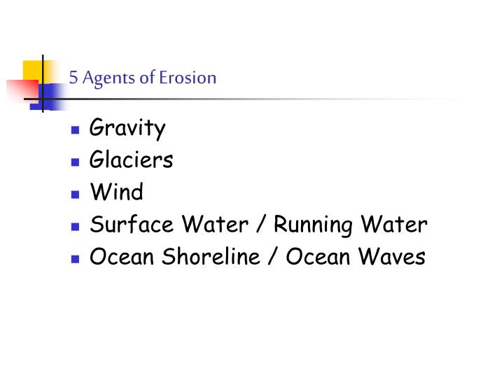 5 agents of erosion