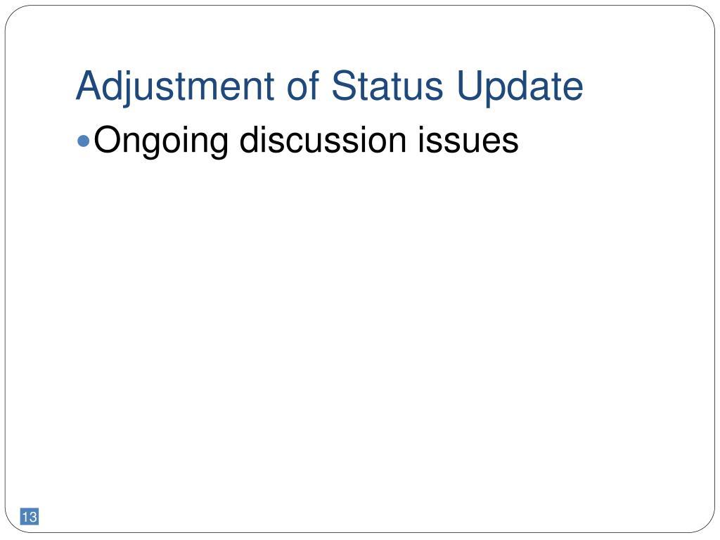 Adjustment of Status Update