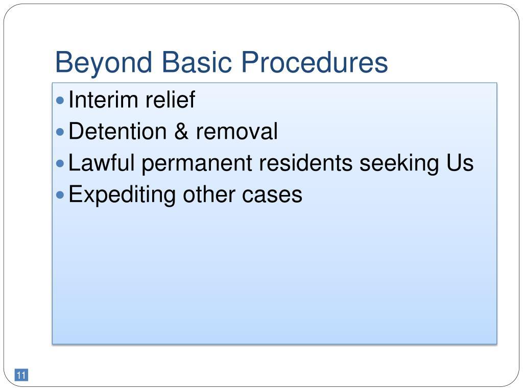 Beyond Basic Procedures