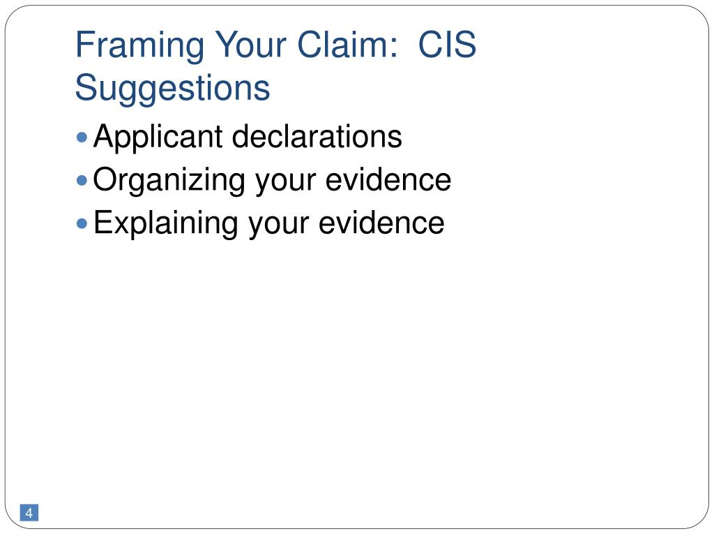 Framing Your Claim:  CIS Suggestions