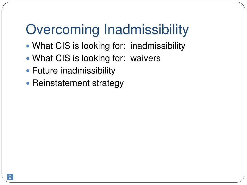 Overcoming Inadmissibility
