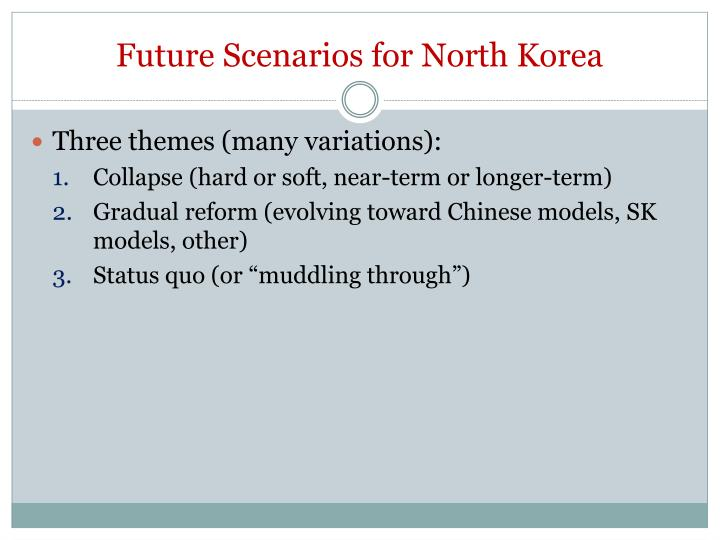 Future scenarios for north korea