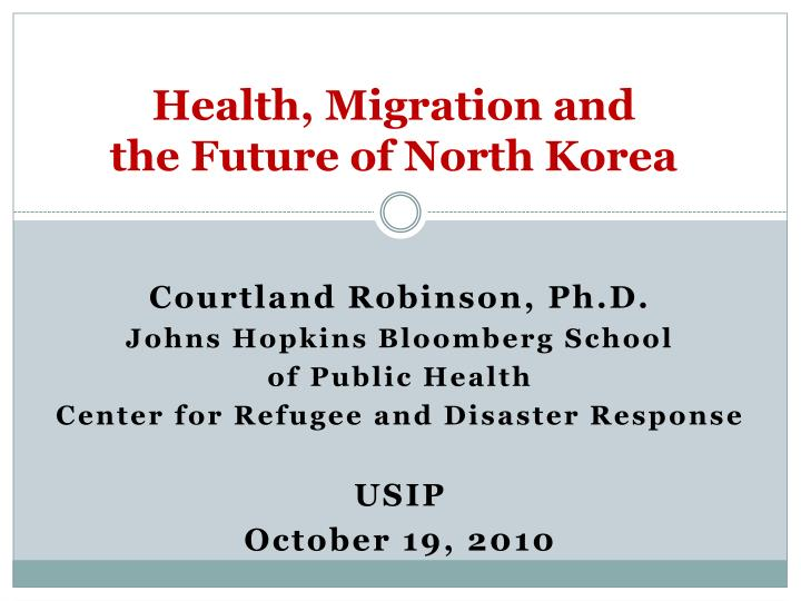 Health migration and the future of north korea